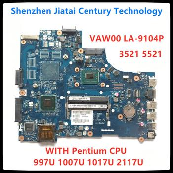 LA-9104P Pentium CPU para DELL INSPIRON 2521 3521 5521 laptop placa base CN-0GY07W 0671DP 06H8WV placa base 100% prueba OK