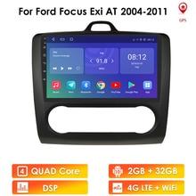 Android 10 araba radyo çalar Ford Focus için Exi AT Mk2 2004 2011 multimedya Stereo Video DSP navigasyon GPS 2Din dört çekirdekli BT tsk