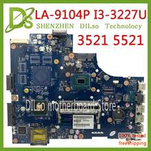 KEFU VAW11 15 LA-9104P para DELL Inspiron 3521 5521 Laptop Motherboard CN-00FTK8 LA-9104P SR0XF I3-3227CPU original(China)