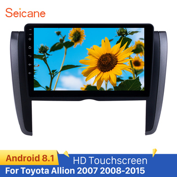 Seicane GPS Car Radio for Toyota Allion 2007 2008-2015 Android 8.1 9 inch HD Touchscreen Bluetooth USB AUX support Carplay DVR