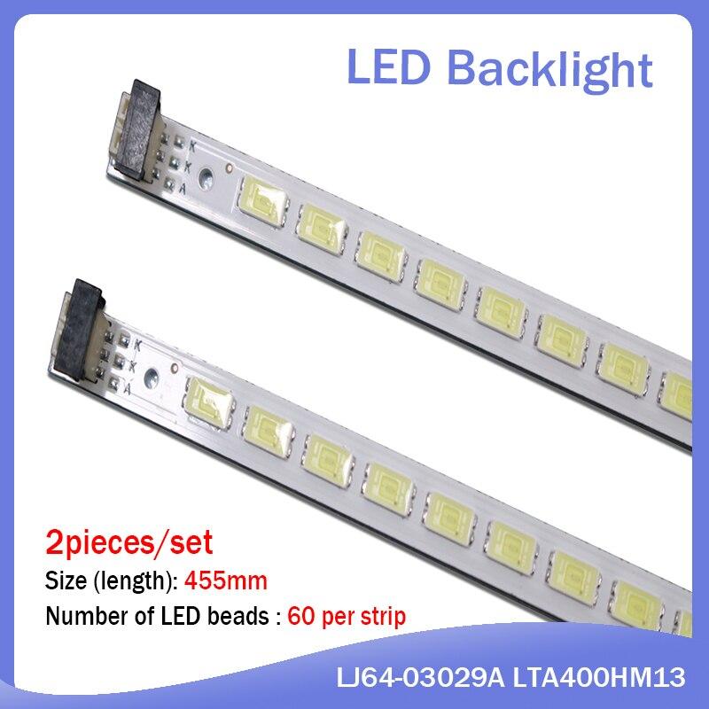 2 Piece/lot LTA400HM13 LED Strip LJ64-03029A 40-DOWN 40LNCH-L1S-60 60LED 455MM