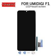 6.3 calowy wyświetlacz UMIDIGI F1 LCD + montaż digitizera ekranu dotykowego 100% oryginalny nowy LCD + dotykowy Digitizer dla UMIDIGI F1 + narzędzia