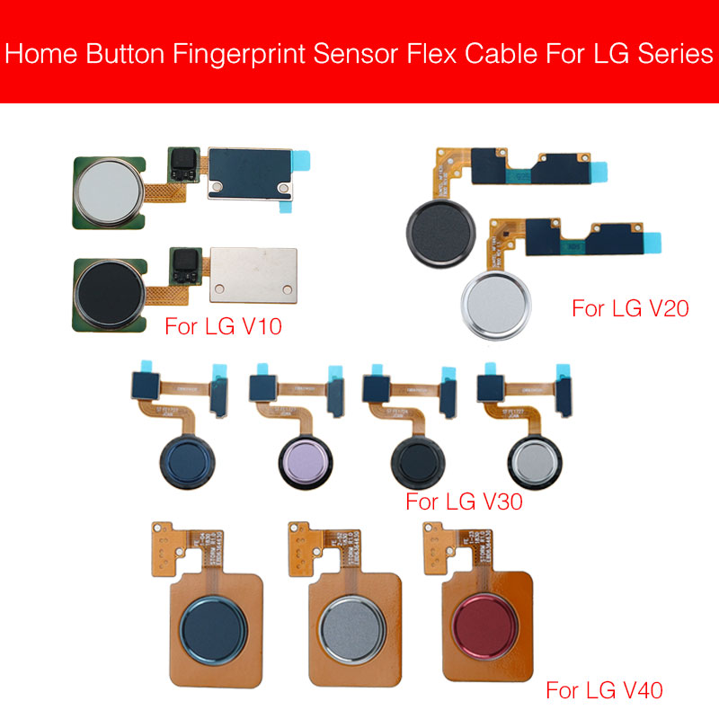 Home Button FingerPrint Flex Cable For LG V10 V20 V30 V40 Sensor Finger Reader Touch Key Flex Ribbon Replacement Parts