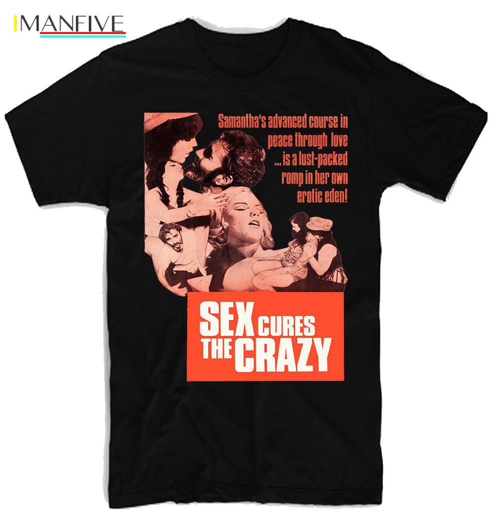 Sex Cures The Crazy Movie Men'S Funny Tshirt Streetwear Harajuku T Shirt Designer T Shirts Short Sleeves T-Shirts Xxxxl image
