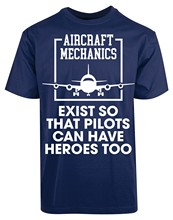 Aircraft Mechanics Exist So Pilots Have Heroes Airplane Landing T-Shirt(China)