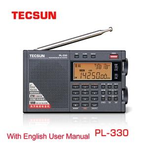Image 1 - 2021 Tecsun PL 330 FM Radio portable LW/SW/MW Single Side Band All Band Radio Receiver with English Manual Newest Firmware 3305