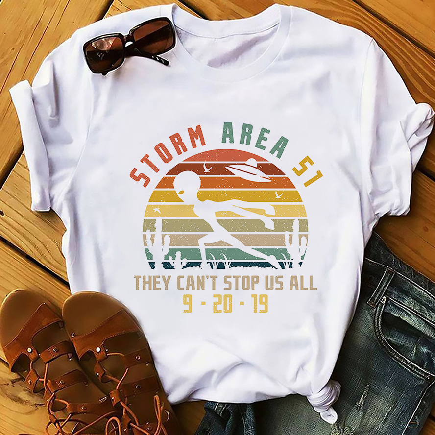 Storm Area 51 They Can't Stop Us All Funny T-shirt Men New White Casual Homme TShirt Hipster Alien Streetwear T Shirt Sep20 2019