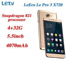Letv – téléphone portable LeEco Le Pro 3, écran de 5.5 pouces, smartphone, 4 go de RAM, 32 go de ROM, processeur snapdragon 821 Quad Core, caméra de 16 mpx, batterie de 4070mAh