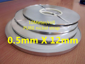 10Meter 12mm x 0.5mm Pure Nickel Strip Tape For Li 18650 Battery Spot Welding Compatible For Spot Welder Machine