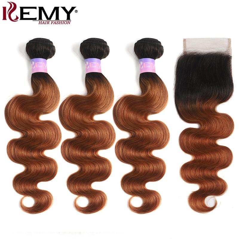 T1B/30 Ombre Brown Human Hair Bundles With Closure 4x4 Brazilian Body Wave Hair Weave Bundles With Closure KEMY Non-Remy Bundles