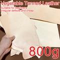 800g (1,76 lb) Geeignet für Anfänger, Günstige Defekt Unregelmäßigen, echt Gemüse Gegerbtem Leder Material Praxis Liebhaber Rindsleder DIY