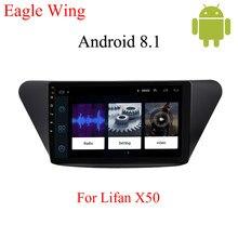 Android 8.1 reprodutor de rádio multimídia carro para lifan x50 com carro dvd player de vídeo estéreo suporta bluetooth mapa múltiplo app