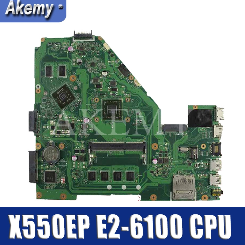 X550EP Motherboard E2 6100 CPU 4GB RAM For ASUS X550E X550EP  X550E D552E X552E Laptop motherboard X550EP Mainboard test 100%  OKMotherboards