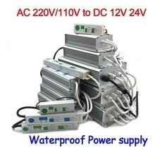 цена на 12V 24V Power Supply IP67 Waterproof 12v Transformer led Driver power supply 10W 20W 30W 50W 80W 100W 120W 150W 200W 250W 300W