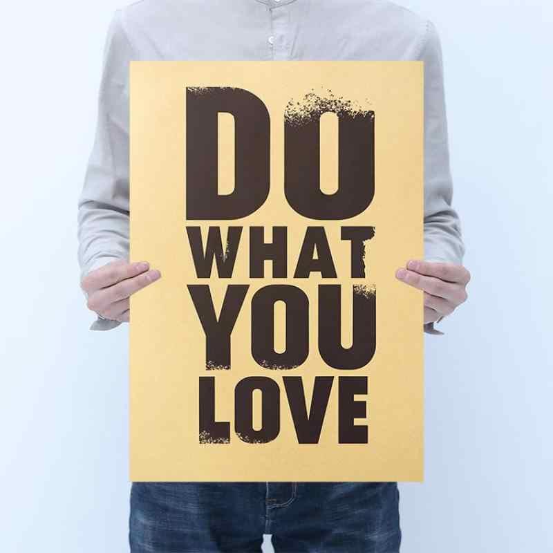 ข้อความ-ควบคุมตกแต่งห้อง To Do What You Love Retro kraft กระดาษโปสเตอร์สติ๊กเกอร์ติดผนังร้านอาหาร Home Study ตกแต่งปวด
