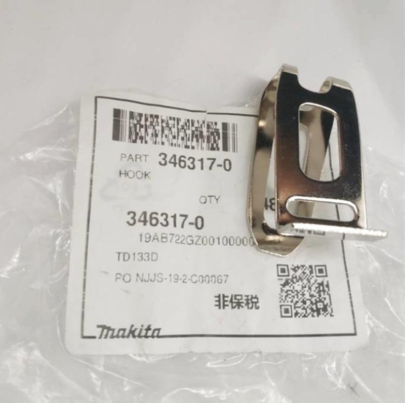 MAKITA Belt Hook 346317-0 For DHP482 XPH01Z DTD129 DDF480 XDT13M XSF03 LXT DTD152 DTL061 DTD145 LXDT01 FD05 DT03 XDT04 XPH12