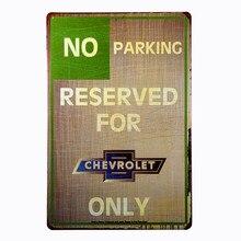 Estilo Vintage No aparcamiento reservado para Chevy sólo Metal señal de advertencia de calle