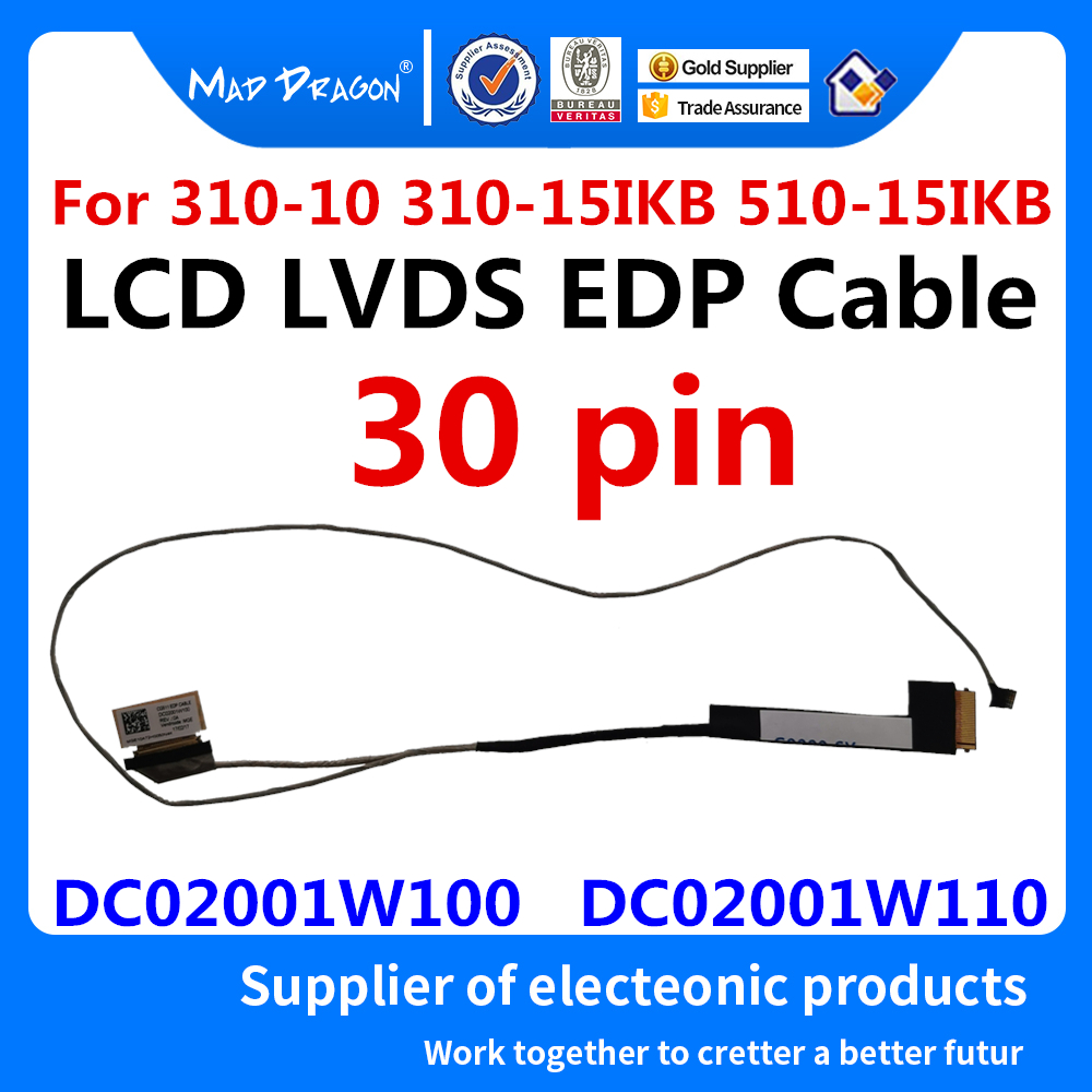 New Laptop LCD LVDS Cable For Lenovo IdeaPad 310-15IKB 310-15ABR 510-15IKB 510-15ISK 510-15ABR CG511 DC02001W100 DC02001W110