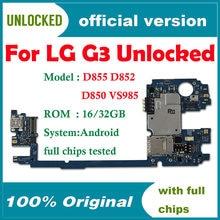 100% Original desbloqueado para LG G3 D855 D850 placas lógicas para LG G3 D855 D850 placa base con sistema Android gb/16gb/32gb