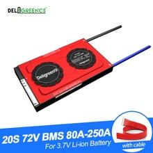 Deligreen – BMS 20S, 80a, 100a, 120a, 18650 a, a, 250a, 72V, pour batterie li-po LiNCM, lot de