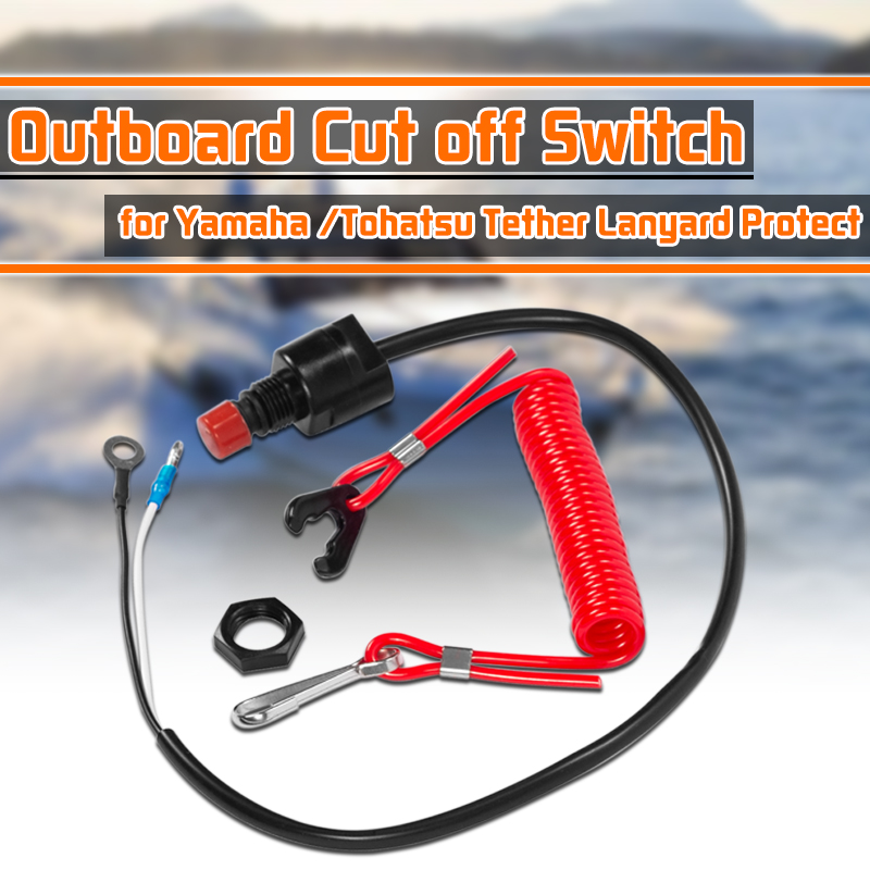 Boat Motor Emergency Kill Stop Switch Outboard Cut Off Switch Safety Tether Lanyard For Yamaha /Tohatsu Protect Tether Lanyard