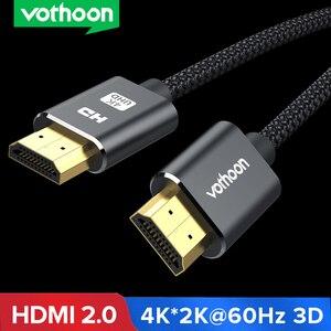 Image 1 - Vothoon 4K HDMI 케이블 HDMI HDMI 2.0 HDR 4K 60Hz 케이블 TV LCD 노트북 프로젝터 컴퓨터 PS4 TV 1m 2m 3m HDMI 케이블