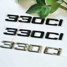 ABS Letter Number 330Ci Emblem for BMW E46 E90 E91 E92 Sports Car Roadster Coupe Car Trunk Sticker