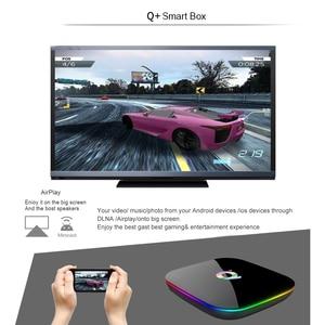 Image 5 - Allwinner H6 6K Smart TV Box Android 9,0 4GB RAM 64GB ROM QuadCore Play store Youtube Wifi set Top Box 2G16G Media Player Q Plus