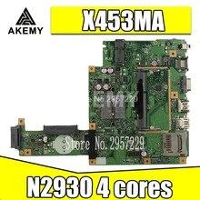 X453MA оригинальная материнская плата X453MA 2930 X453M X403M F453M материнская плата для ноутбука For Asus материнская плата 100% протестирована