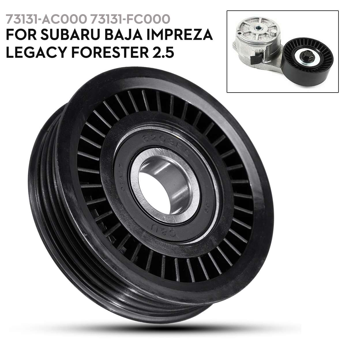 <font><b>Car</b></font> A/C Belt tensioner <font><b>Pulley</b></font> Adjuster 73131AC000 73131FC000 for Subaru Baja Impreza Legacy Forester 2.5 image