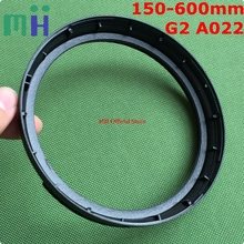 Second hand SP 150 600 A022 Lens Front Filter Ring UV Fixed Barrel Hood Mount Tube For Tamron 150 600mm F5 6.3 DI VC USD G2