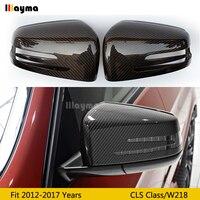 Fibra de carbono substituir espelho capa para benz cls classe w218 2012 2013 2014 2015 2016 2017 ano para tampa espelho traseiro do carro 1 par