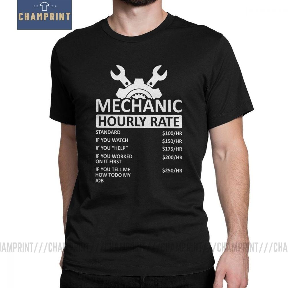 Men's T-Shirts Mechanic Hourly Rate Unique Pure Cotton Tee Shirt Short Sleeve Car Fix Engineer T Shirt Clothing Gift Idea