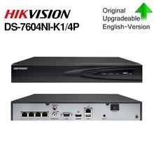 Hikvision oryginalna DS-7604NI-K1/4 P 4CH POE wbudowany podłącz zagraj 4K PoE NVR do kamery IP system CCTV możliwość aktualizacji dysk twardy do wyboru.