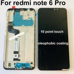 Image 2 - Оригинальный ЖК дисплей 6,26 дюйма для Xiaomi Redmi Note 6 Pro Global, сенсорный экран в сборе, дигитайзер, сенсорный экран, запчасти + 10 точек + рамка