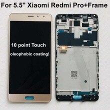 100% ใหม่ Original OLED 5.5 สำหรับ Xiaomi Redmi PRO หน้าจอ LCD + TOUCH Digitizer FRAME สำหรับ Redmi Pro LCD จอแสดงผลหน้าจอสัมผัส