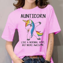 Aunticorn Like A Normal Aunt But More Awesome Ladies T-Shirt Cotton S-3Xl New Trends Tee Shirt
