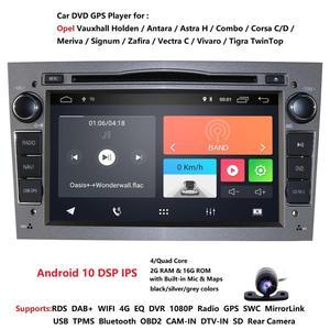 IPS DSP 2GB 16GB Android 10 2 DIN CAR GPS for opel Vauxhall Astra H G J Vectra Antara Zafira Corsa Vivaro Meriva Veda DVD PLAYER