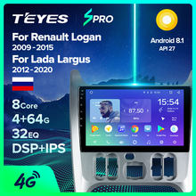 TEYES SPRO için Renault Logan 1 Sandero 2009 - 2015 Lada Largus için Lergus 2012 - 2020 Dacia Duster 2010 - 2017 araba radyo multimedya Video oynatıcı navigasyon GPS Android 8.1 hayır 2din 2 din dvd(China)