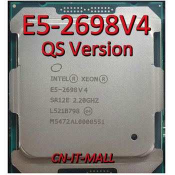 Pulled E5-2698V4 QS Version 2.2GHz 50MB Cache 20 Cores 40 Threads LGA2011-3 Processor