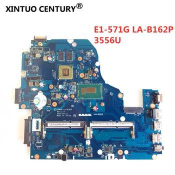LA-B162P dorigine Z5WAH pour ACER E1-572G E1-572 carte mère dordinateur portable avec SR1E3 3556U CPU GT820M 1GB 100% fonctionnant bien