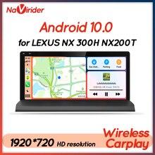 4 + 64 Android 10รถวิทยุ BT สำหรับ Lexus NX 300H Privilege NX200T NX200 LEXUS NX300H 2014 Touch Screen GPS นำทาง