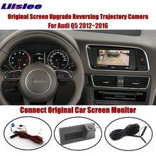 Liislee For Audi Q5 2012~2016 Connect Original Screen Monitor Reverse Trunk Handle Camera Intelligent Dynamic Trajectory CAM