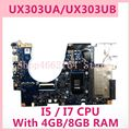 UX303UA материнская плата 4 ГБ/8 ГБ RAM I5/I7 CPU для ASUS UX303UA UX303U UX303UB U303U материнская плата для ноутбука UX303UA