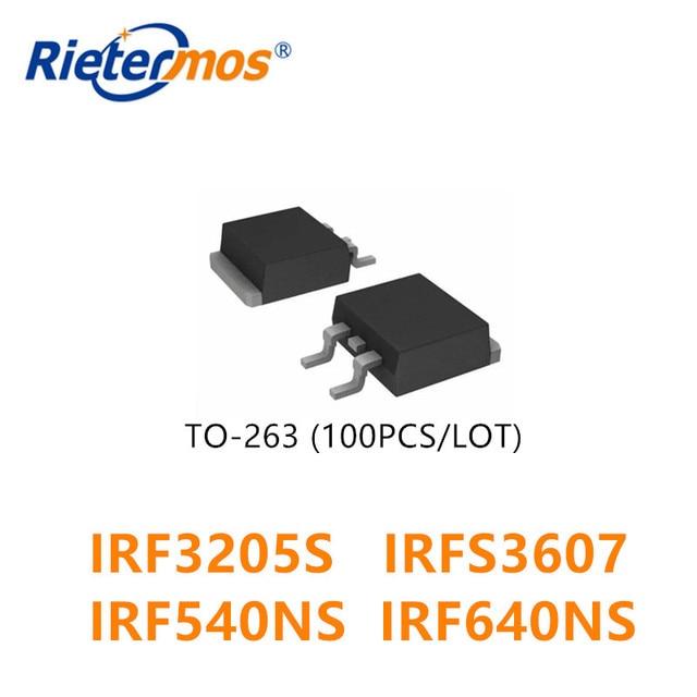 100 pièces À 263 IRF3205STRLPBF IRFS3607TRLPBF IRF540NSTRLPBF IRF640NSTRLPBF IRF3205S IRFS3607 IRF540NS IRF640NS