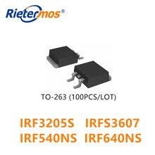 100pcs TO 263 IRF3205STRLPBF IRFS3607TRLPBF IRF540NSTRLPBF IRF640NSTRLPBF IRF3205S IRFS3607 IRF540NS IRF640NS