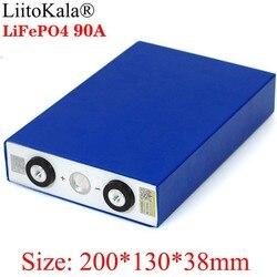 Liitokala 3.2 فولت 90Ah بطارية حزمة LiFePO4 ليثيوم الحديد فسفا سعة كبيرة 90000mAh دراجة نارية سيارة كهربائية موتور بطاريات