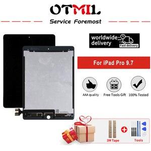ЖК-дисплей для iPad Pro 9,7 ''A1673 A1674 A1675 ЖК-дисплей Дисплей кодирующий преобразователь сенсорного экрана в сборе Панель запасная часть для iPad Pro 9,7