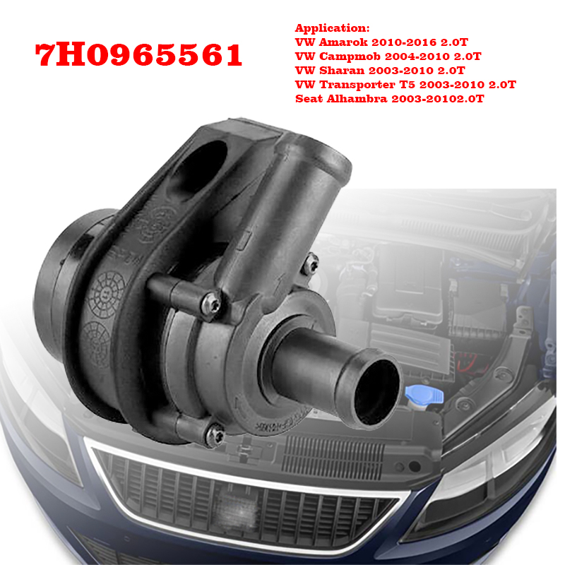 Additional Auxiliary Cooling Water Pump 7H0965561 7H0965561A 7H0 965 561 For VW Multivan T5 Transporter Caravelle Bus MPV