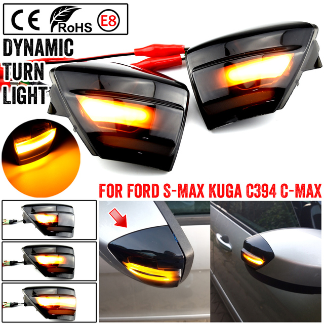 LED Dynamic Side Mirror Sequential Indicator Blinker Light For Ford S Max 2007 2014 C Max 2011 2019 Kuga C394 2008 2012